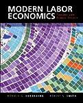 Modern Labor Economics: Theory and Pu...
