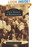 Civil Rights in Birmingham (Images of America Series)