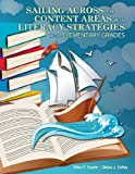 Sailing Across the Content Areas with Literacy Strategies in the Elementary Grades