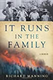 It Runs in the Family: A Memoir (0312620306) by Manning, Richard