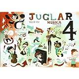 Proyecto Juglar Siglo XXI. Música 4. EP 4