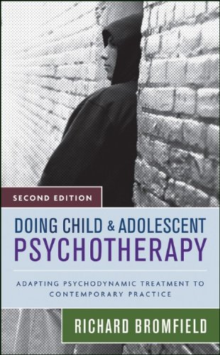 Doing Child and Adolescent Psychotherapy: Adapting...