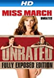 Miss March UNRATED [HD]