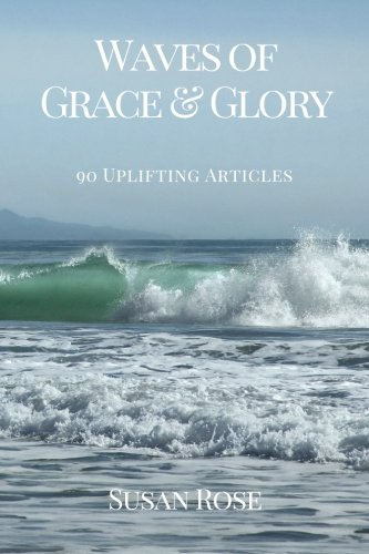 waves-of-grace-glory-90-uplifting-articles