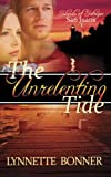 The Unrelenting Tide (Islands of Intrigue: San Juans - Christian Romantic Suspense) (Volume 1)