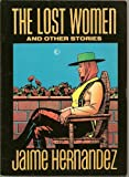 Lost Women and Other Stories (0930193660) by Hernandez, Jaime