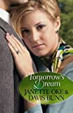 Tomorrow's Dream (0764220543) by Janette Oke