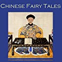 Chinese Fairy Tales Audiobook by Cathy Dobson Narrated by Cathy Dobson