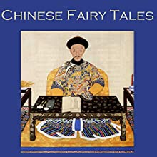 Chinese Fairy Tales (       UNABRIDGED) by Cathy Dobson Narrated by Cathy Dobson