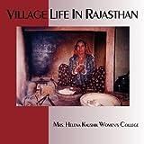 img - for Village Life in Rajasthan by Lipton, Barbara, Kaushik, Surendra (2009) Paperback book / textbook / text book
