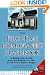 The First-Time Homeowner's Handbook:...