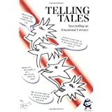 Telling Tales: Storytelling as Emotional Literacyby Steve Killick