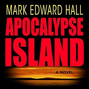 Apocalypse Island | [Mark Edward Hall]