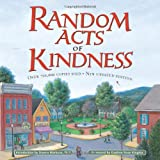 Random Acts Of Kindnessby Conari Press