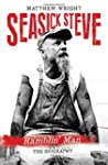Seasick Steve: Tales of a Travellin' Man