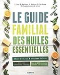 Le guide familial des huiles essentie...