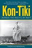 Kon-Tiki: Across the Pacific by Raft