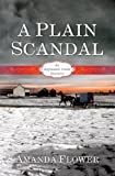 A Plain Scandal (An Appleseed Creek Mystery Book 2) (English Edition)