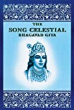 The Song Celestial: The Bhagavad Gita (0876122128) by Edward Arnold