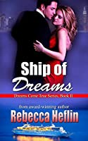 Ship of Dreams (Dreams Come True Series Book 2) [Kindle Edition]