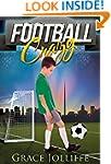 FOOTBALL CRAZY (Football Stories Book 2)