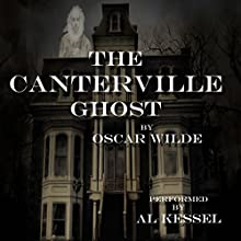 The Canterville Ghost Audiobook by Oscar Wilde Narrated by Al Kessel