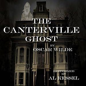 The Canterville Ghost Hörbuch von Oscar Wilde Gesprochen von: Al Kessel