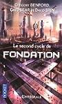 Le second cycle de Fondation: L'int�g...