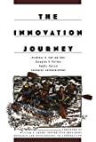 img - for The Innovation Journey 1st edition by Van de Ven, Andrew, Polley, Douglas, Garud, Raghu, Venkatara (2008) Paperback book / textbook / text book