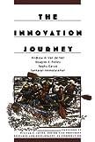img - for The Innovation Journey 1st edition by Van de Ven, Andrew, Polley, Douglas, Garud, Raghu, Venkatara (2008) Paperback book / textbook / text book