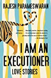img - for I Am an Executioner: Love Stories (Vintage) book / textbook / text book