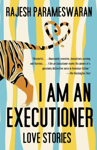 I Am an Executioner: Love Stories (Vintage)