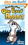Aunt Bertha's One Eyed Rabbit - An Av...