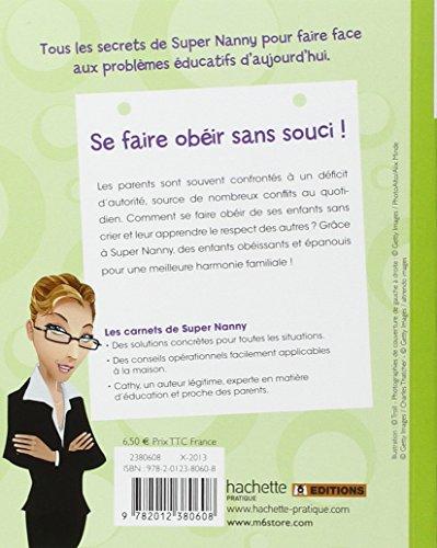 Libro se faire ob ir sans souci di jean fran ois moruzzi - Regle de la maison super nanny ...