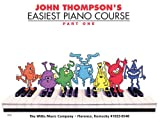 John Thompsons Easiest Piano Course Part 1