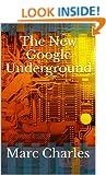 The New Google Underground