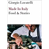 Made in Italy: Food and Storiesby Giorgio Locatelli