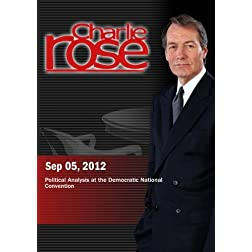 Charlie Rose - Political Analysis at the Democratic National Convention (September 5, 2012)