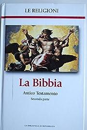La Bibbia Antico Testamento seconda parte…
