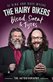 The Hairy Bikers Blood, Sweat and Tyres: The Autobiography (English Edition)