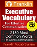 img - for [ Franklin Executive Vocabulary for Effective Communication: 2180 Most Common Words for Business Communication BY Vocab System, Franklin ( Author ) ] { Paperback } 2013 book / textbook / text book