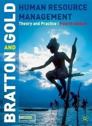 Human Resource Management, Fourth Edition: Theory and...