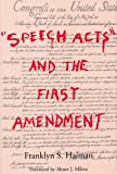 img - for Speech Acts and the First Amendment book / textbook / text book