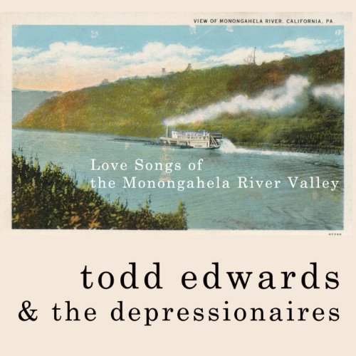 Love Songs of the Monongahela River Valley