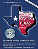 How to Do Your Own Divorce in Texas 2015–2017: An essential guide for every kind of divorce