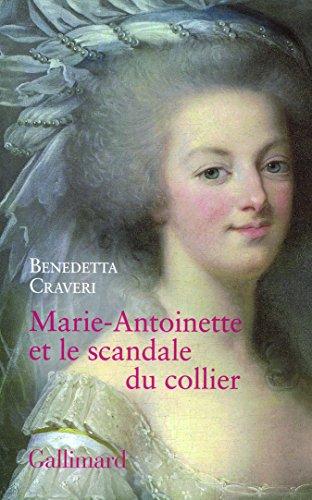 Marie-Antoinette et le scandale du collier