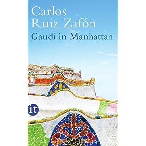 Gaudí en Manhattan: Eine phantastische Erzählung
