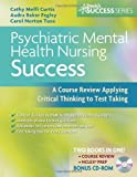img - for Psychiatric Mental Health Nursing Success: A Course Review Applying Critical Thinking to Test Taking (Davis's Success) book / textbook / text book