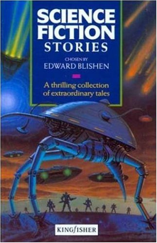Science Fiction Stories (Story Library), Edward Blishen, Karin Littlewood