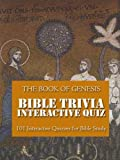 Bible Trivia Games Quiz Book: 101 Interactive Quiz Games for Bible Study, The Book of Genesis